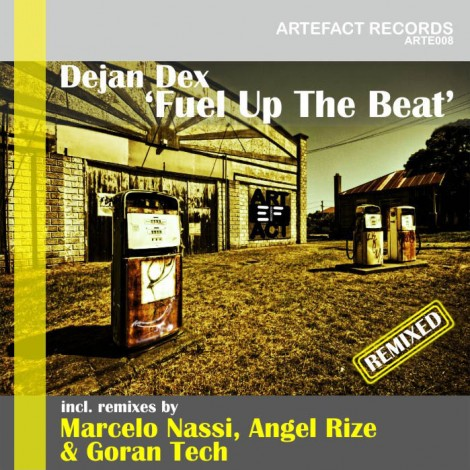 Fuel Up The Beat (Remixed) (arte008)